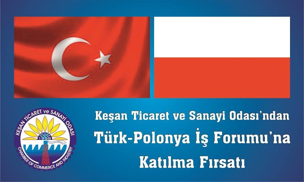 Türk-Polonya İş Forumu'na Katılım Fırsatı
