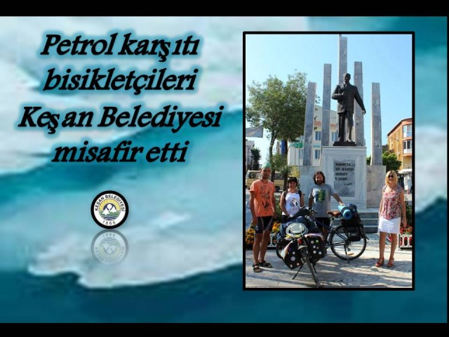 Petrol Karşıtı bisikletçiler Keşan'da misafirdi…