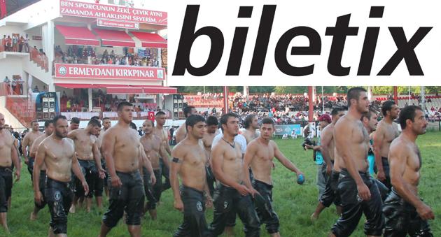 Kırkpınar Biletleri Biletix'te satışa sunuldu.