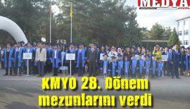 KMYO 28. Dönem mezunlarını verdi
