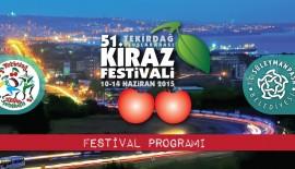 51.Uluslararası Tekirdağ Kiraz Festivali programı belli oldu