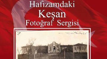 """""""Hafızamdaki Keşan""""  Fotoğraf Sergisi"""