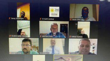 İYİ Parti, Edirne'nin sorunlarını ilçe başkanları ile online görüştü