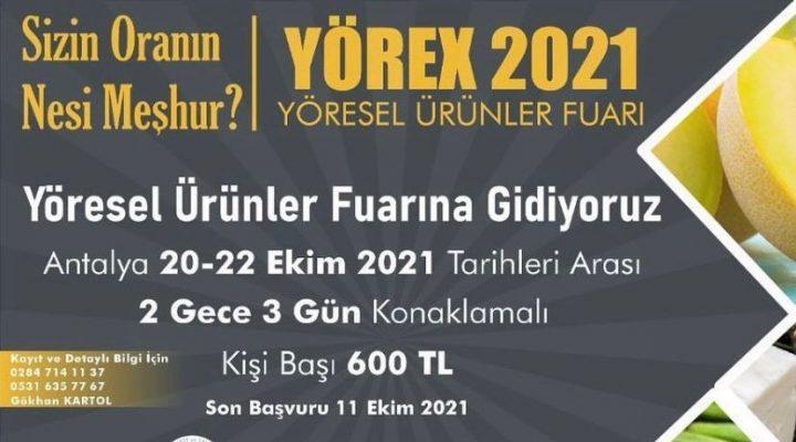 Başkan Şapçı'dan YÖREX 2021 Yöresel Ürünler Fuarı'na Davet