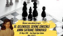 Enez'de 3. Geleneksel Sevinç Sinecikli Anma Satranç Turnuvası Düzenleniyor!!