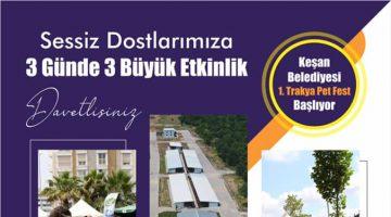 1'İNCİ TRAKYA PET FEST 2 EKİM'DE BAŞLIYOR
