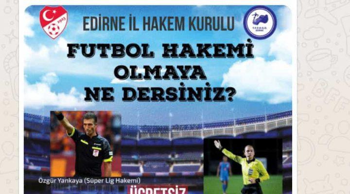 Edirne'de Futbol Hakem Kursu açılacak