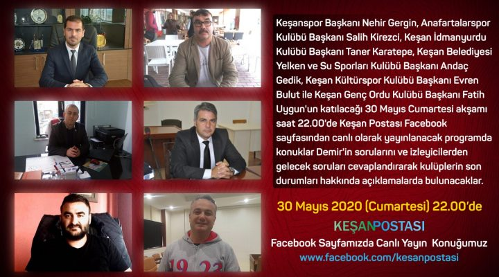 Spor kulübü başkanları Keşan Postası'nda Erdoğan Demir'in canlı yayın konuğu olacak