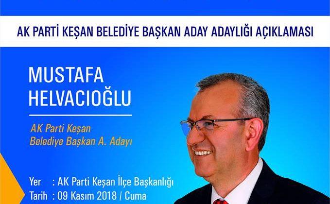 Helvacıoğlu,Aday Adaylığını 9 Kasım'da Açıklayacak.