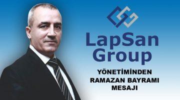 LAPSAN GROUP' DAN RAMAZAN BAYRAMI MESAJI