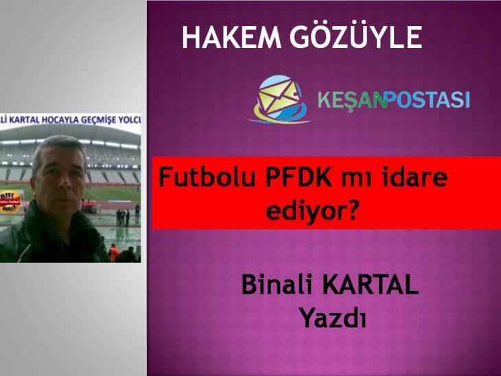 Futbolu PFDK mı idare ediyor?