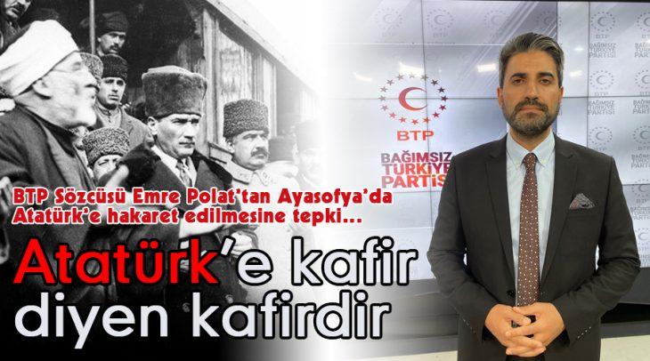 Atatürk'e kafir diyen kafirdir !