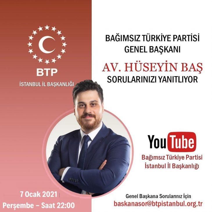 (BTP) Genel Başkanı Avukat Hüseyin Baş Canlı Yayında Sorularınızı Yanıtlayacak