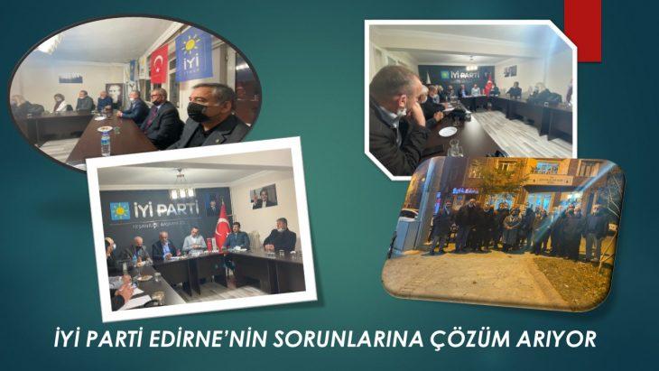 İYİ Parti, Edirne'nin sorunlarına çözüm arıyor
