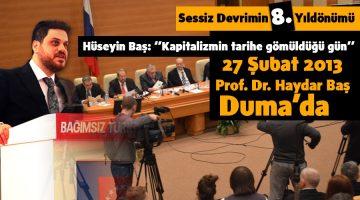 """BTP Genel Başkanı Hüseyin Baş: """"Prof. Dr. Haydar Baş Duma'da sessiz bir devrimle kapitalizmi tarihe gömmüştür"""""""
