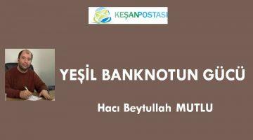 YEŞİL BANKNOTUN GÜCÜ