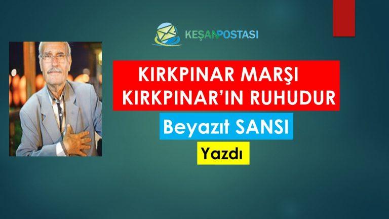KIRKPINAR MARŞI KIRKPINAR'IN RUHUDUR