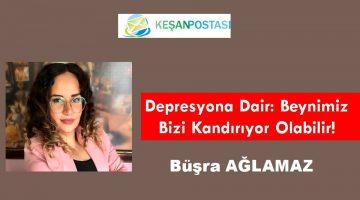 Depresyona Dair: Beynimiz Bizi Kandırıyor Olabilir!