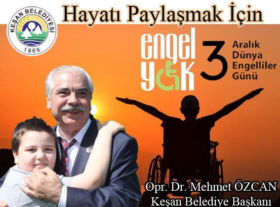 Özcan'dan 3 Aralık Dünya Engelliler Günü Açıklaması