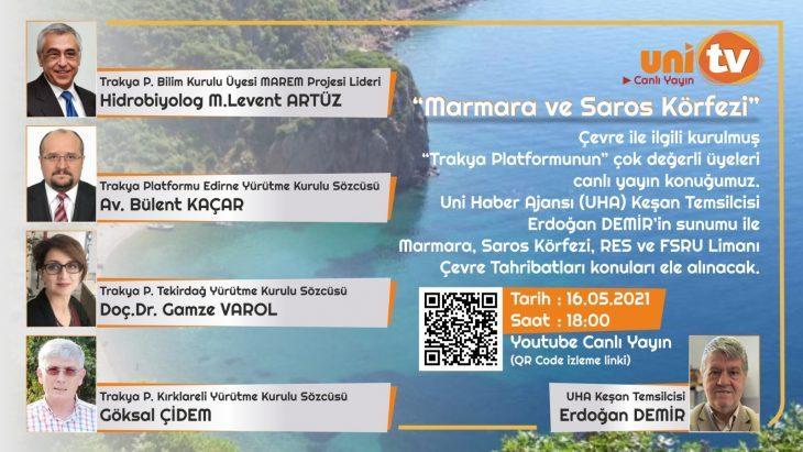 UNİ TV Youtube kanalında 16 Mayıs'ta Erdoğan Demir'in hazırlayıp sunacağı programda çevre sorunları tartışılacak
