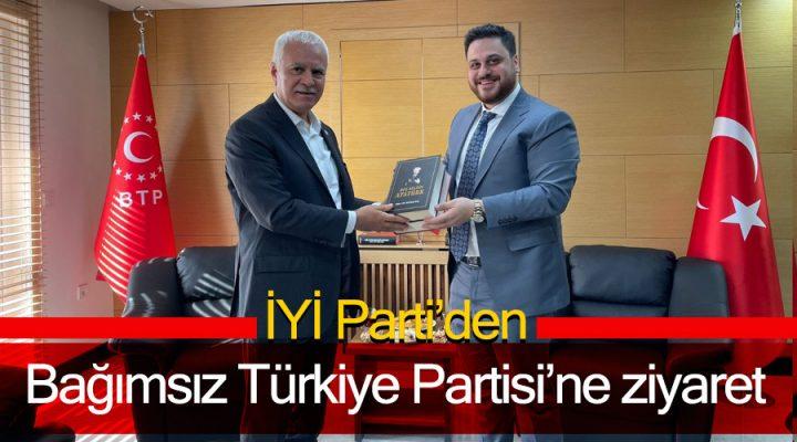 İYİ Parti'den Bağımsız Türkiye Partisi'ne ziyaret