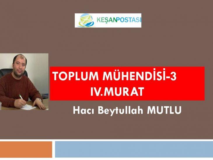TOPLUM MÜHENDİSİ-3 IV.MURAT