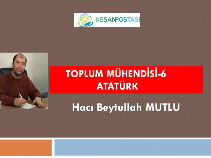 Toplum mühendisi-6 Atatürk