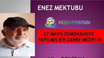 27 MAYIS DEMOKRASİYE YAPILMIŞ BİR DARBE MİDİR?(4)