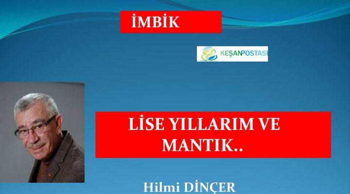 LİSE YILLARIM VE MANTIK..