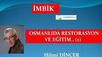 OSMANLIDA RESTORASYON VE EĞİTİM.. (1)