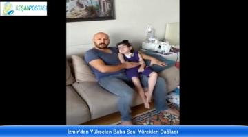 İzmir'den Yükselen Baba Sesi Yürekleri Dağladı