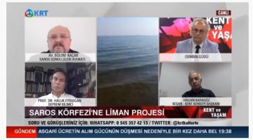 Sazlıdere FSRU Liman Projesi KRT TV'de konuşuldu