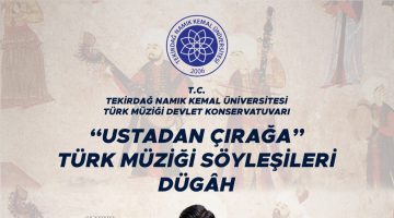 """Klarnet virtüozü Serkan Çağrı,Tekirdağ'da """"Ustadan Çırağa Türk Müziği"""" söyleşilerine katıldı"""