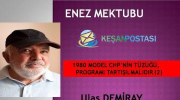 1980 MODEL CHP'NİN TÜZÜĞÜ, PROGRAMI TARTIŞILMALIDIR(2)