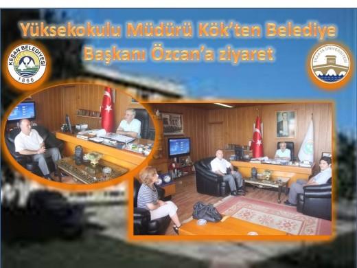 Yüksekokul'un yeni müdürü Kök'ten Keşan Belediye Başkanı Özcan'a ziyaret